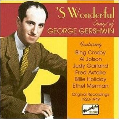 George Gershwin S Wonderful: Songs of    (1920-1949) CD