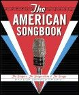 American Songbook The - The Singers The Songwriters and The Songs Book