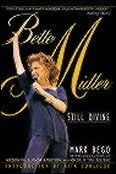 Bette Midler Bette Midler: Still Divine Book