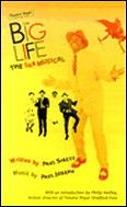 Big Life The: The Ska Musical Libretti