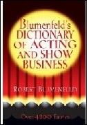Blumenfeld`s Dictionary of Acting and Showbusiness Book