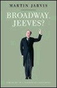 Broadway Jeeves? Book