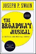 Broadway Musical The A Critical And Musical Survey Book