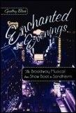 Enchanted Evenings - The Broadway Musical from Show Boat to Sondheim Book