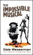 "Impossible Musical The The Man Of La Mancha"" Story"" Book"