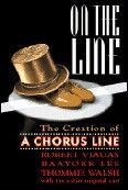 On the Line: The Creation of a Chorus Line Book